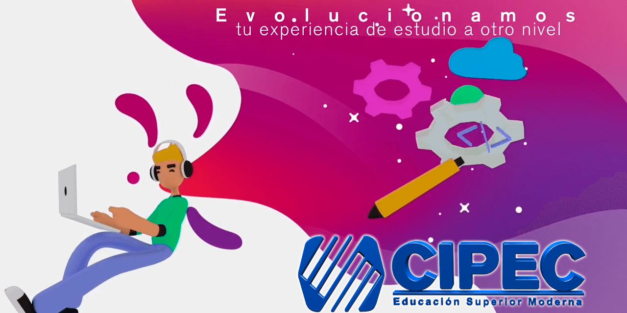 CIPEC – Educación Superior Moderna